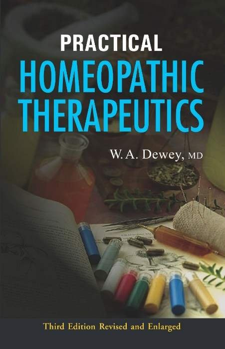 HOMEOPATHY BOOK -PRACTICAL HOM THERAPEUTICS - BY DEWEY WA