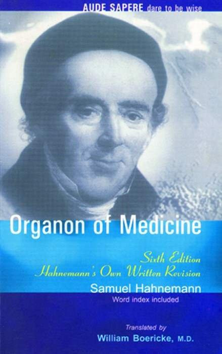 HOMEOPATHY BOOK -ORGANON OF MED.6ED. - BY HAHNEMANN S/ BOERICKE