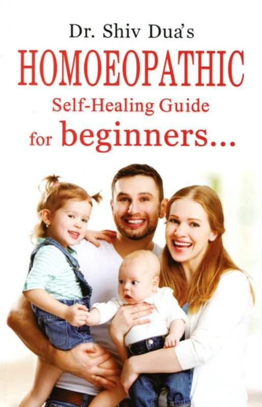 HOMEOPATHY BOOK -HOM. SELF HEALING GUIDE FOR BE - BY DUA SHIV