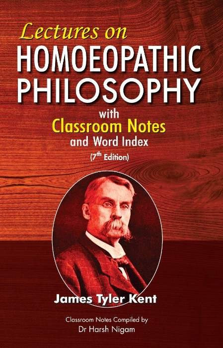 HOMEOPATHY BOOK -LECTURES ON HOM PHILOSOPHY - BY KENT JAMES TYLER