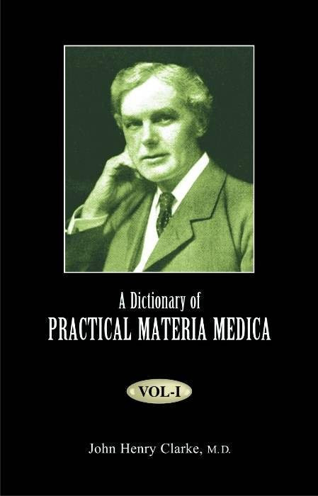 HOMEOPATHY BOOK -A DICTIONARY OF PRACTI MM 3VOL - BY CLARKE JOHN HENRY