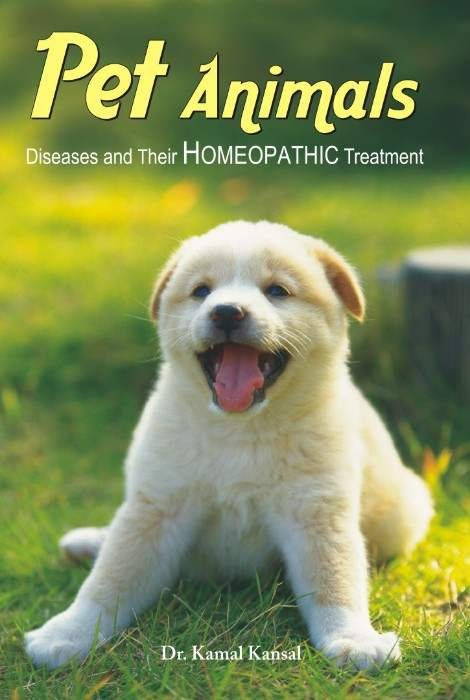 HOMEOPATHY BOOK -HOM.TREATMENT OF PET ANIMALS - BY KAMAL KANSAL