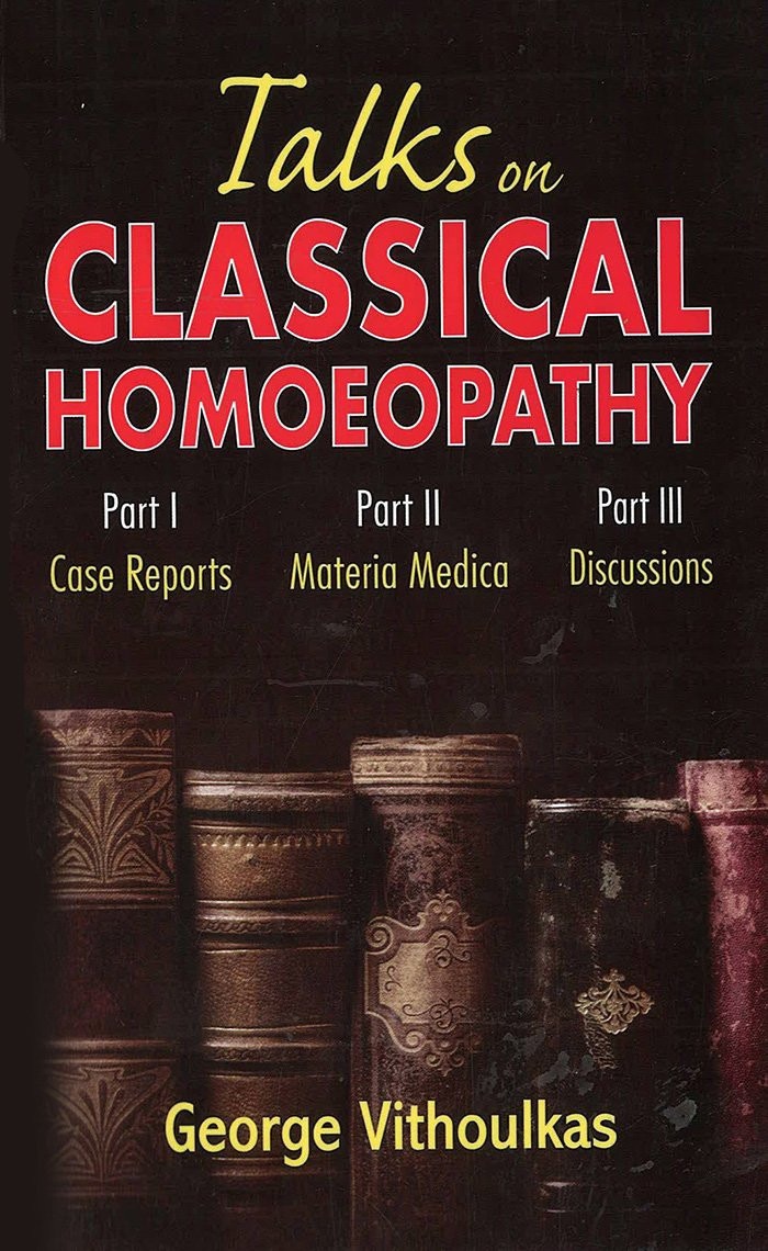 HOMEOPATHY BOOK -TALKS ON CLASSICAL HOMOEOPATHY - BY GEORGE VITHOULKAS