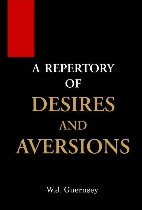 HOMEOPATHY BOOK -DESIRES AND AVERSIONS - BY GUERNSEY WJ