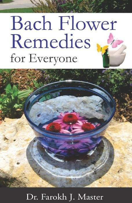 HOMEOPATHY BOOK -BACH FLOWER REM FOR EVERY - BY FAROKH J MASTER