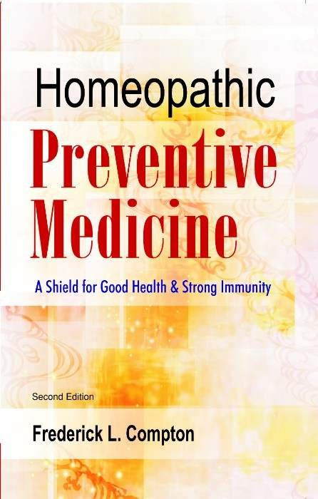 HOMEOPATHY BOOK -HOMEO. PREVENTIVE MEDICINE - BY FREDERICK L. COMPTON