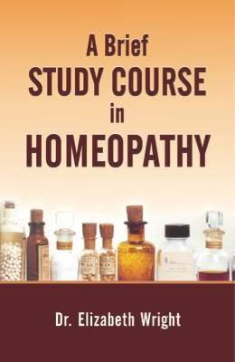 HOMEOPATHY BOOK -A BRIEF STUDY COURSE IN HOM - BY WRIGHT ELIZABETH