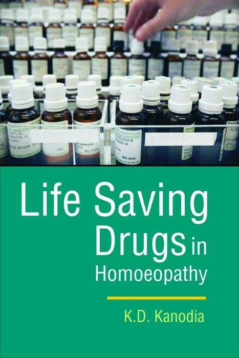HOMEOPATHY BOOK -LIFE SAVING DRUGS IN HOMOEOPAT - BY KANODIA KD
