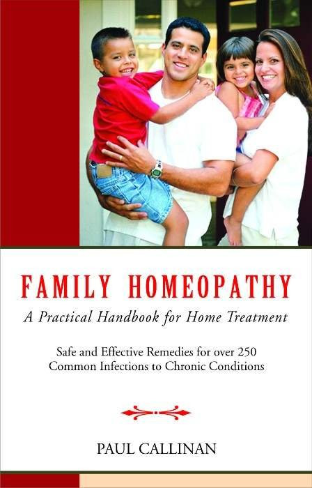 HOMEOPATHY BOOK -FAMILY HOMOEOPATHY - BY PAUL CALLINAN