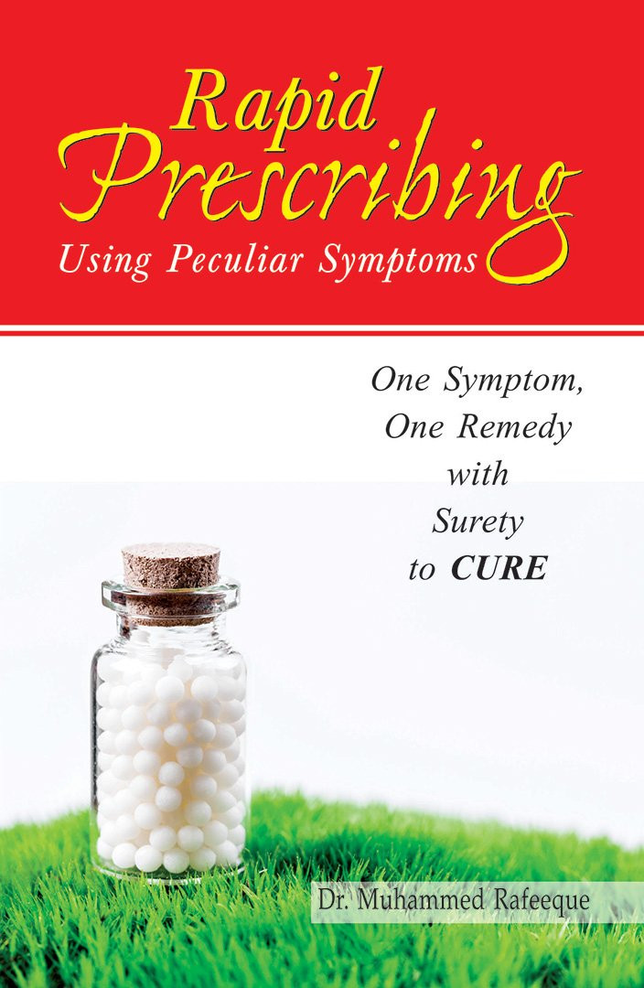 HOMEOPATHY BOOK -RAPID PRESCRIBING USING PECULI - BY RAFEEQUE MUHAMMED