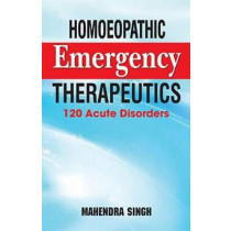 HOMEOPATHY BOOK -HOMOEOPATHIC EMERGENCY THERPE - BY MAHENDER SINGH