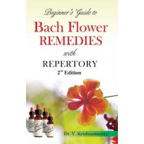 HOMEOPATHY BOOK -BACH FLOWER REMEDIES - BY KRISHNAMOORTY V