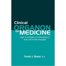 HOMEOPATHY BOOK -CLINICAL ORGANON OF MEDICINE - BY FAROKH J MASTER